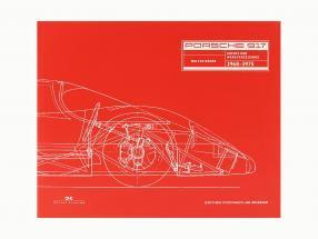 Buch: Porsche 917 - Archiv und Werkverzeichnis 1968-1975 von Walter Näher