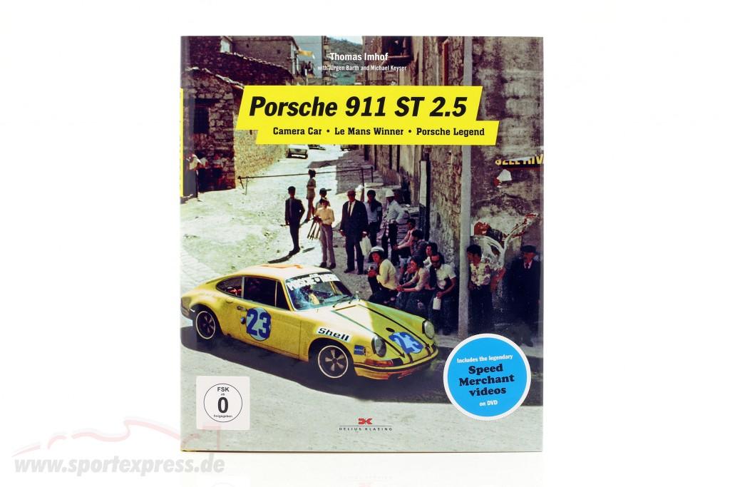 Book: Porsche 911 ST 2.5: Camera Car, LeMans Winner, Porsche Legend (English)