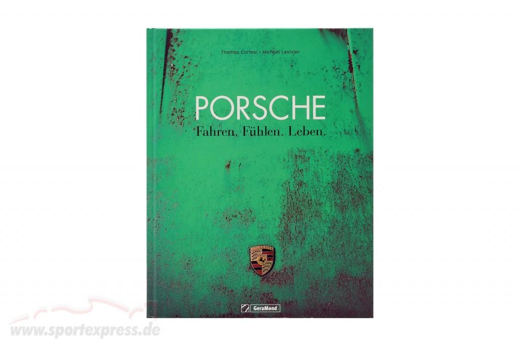 Book: Porsche - Driving, Feeling, Living / by M. Levivier, Th. Cortesi