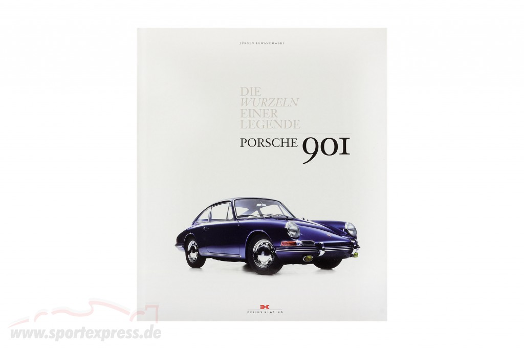 Book: Porsche 901 - The root one Legend by Jürgen Lewandowski