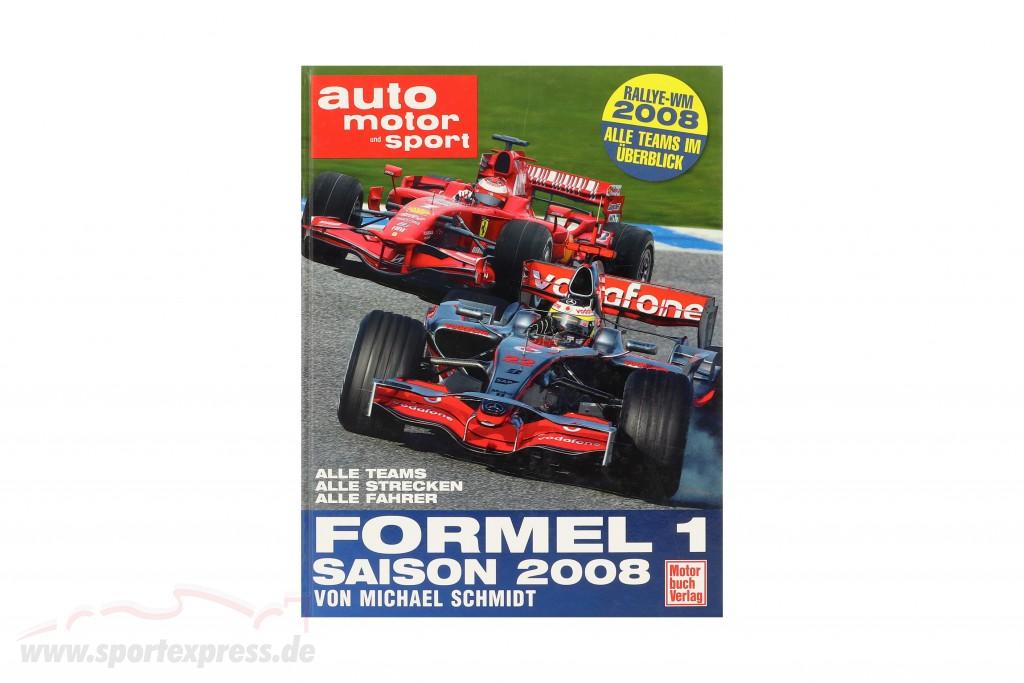 Book: formula 1 season 2008 by Michael Schmidt