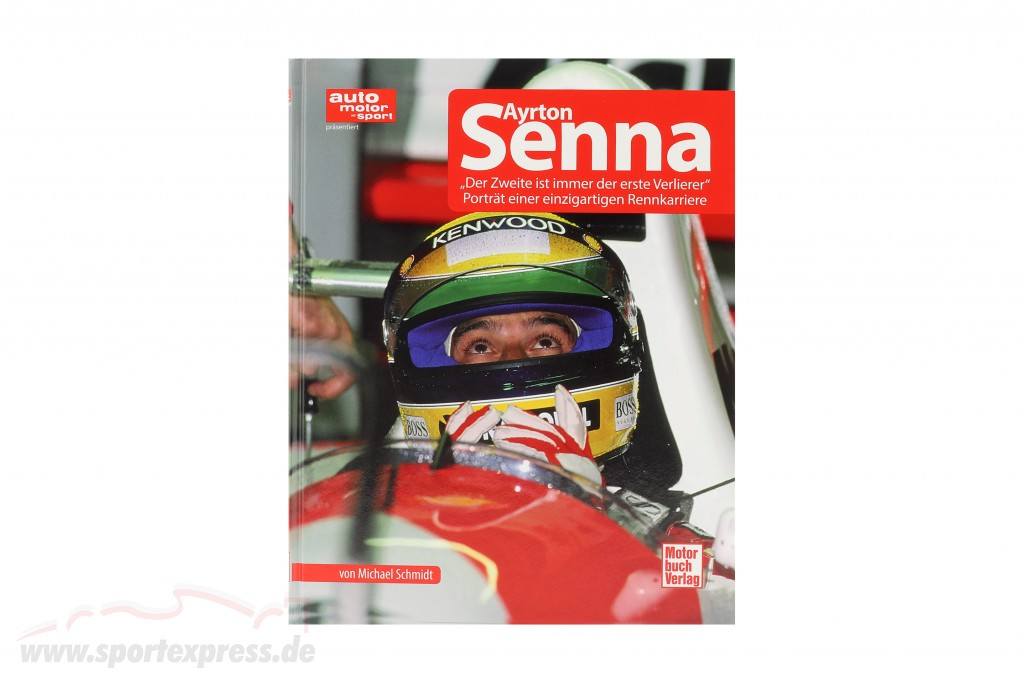 Book: Ayrton Senna - The second is always the first looser